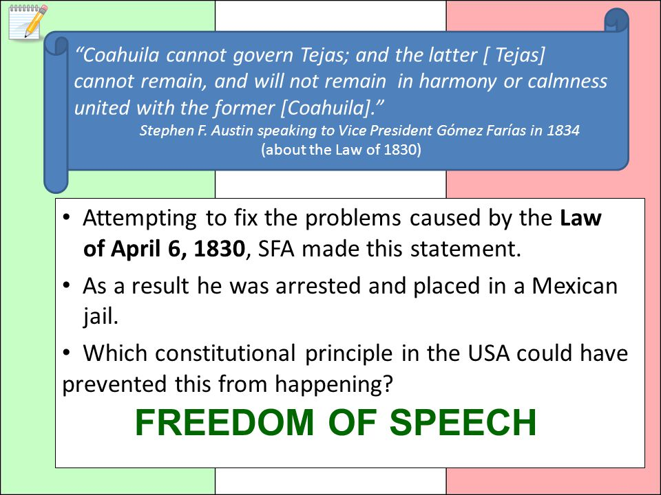 Coahuila cannot govern Tejas; and the latter [ Tejas] cannot remain, and will not remain in harmony or calmness united with the former [Coahuila].